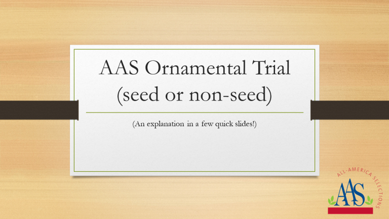Explanation of the AAS Ornamental Trial